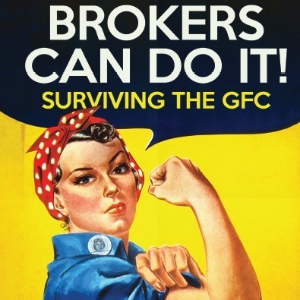 Brokers can do it: Surviving the GFC